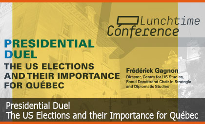 Presidential Duel: The US Elections and their Importance for Québec