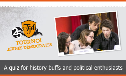 25th Young Democrats Tournament - A quiz for history buffs and political enthusiasts