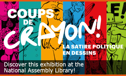 Powerful pencil strokes! Political satire cartoons - Discover this exhibition at the National Assembly Library!