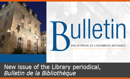 New issue of the Library periodical, Bulletin de la Bibliothèque