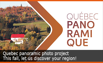 Quebec panoramic photo project - This fall, let us discover your region!