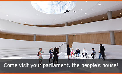 Come visit your parliament, the people's house!