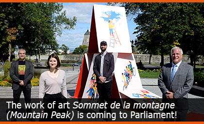 The work of art Sommet de la montagne (Mountain Peak) is coming to Parliament! For you to discover until fall 2021!