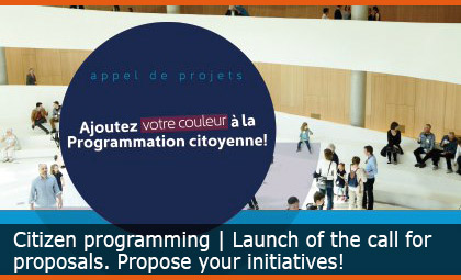 Programmation citoyenne 2021-2022: launch of the call for proposals