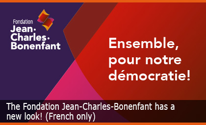 The Fondation Jean-Charles-Bonenfant has a new look! (French only)