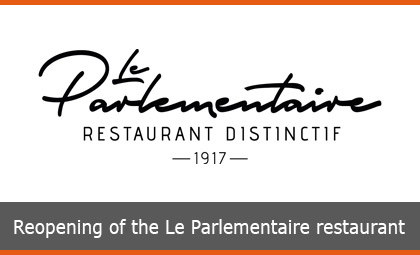 Reopening of the Le Parlementaire restaurant