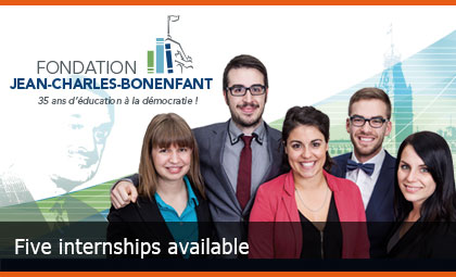 Fondation Jean-Charles-Bonenfant - Five internships available