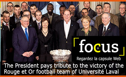 The President pays tribute to the victory of the Rouge et Or football team of Université Laval